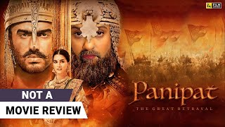 Panipat | Not A Movie Review by Sucharita Tyagi | Arjun Kapoor | Film Companion