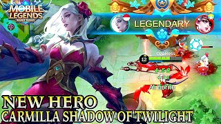 Next New Hero Carmilla Gameplay - Mobile Legends Bang Bang