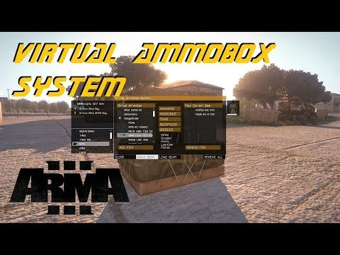 ARMA 3 Editor - Virtual AmmoBox System