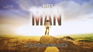What is Man Pt. 5 | Dr. Bill Winston Believer