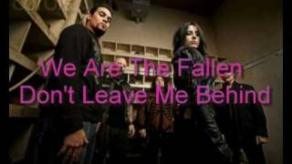 We Are The Fallen - Don't Leave Me Behind
