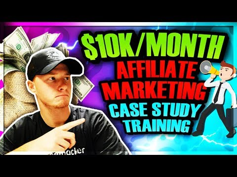 AFFILIATE MARKETING CASE STUDY TRAINING