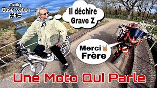 Une Moto Qui Parle - Daily Observation #16