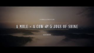 A Mule + A Cow & 5 Jugs of Shine Audiobook - Narrated by Melissa Lucas-Harlow