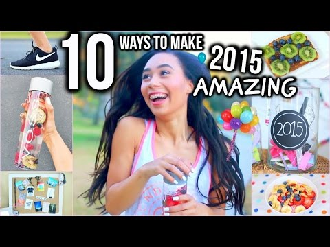 10 Ways To Make 2015 Your Year! DIY Room Decor, Healthy School Snacks +Inspiration!