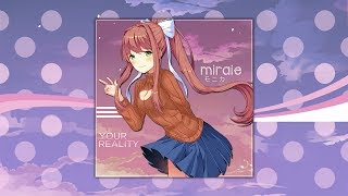 Doki Doki Monika - Your Reality (Miraie Remix)