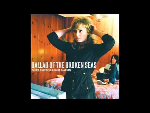 Isobel Campbell - Ballad Of The Broken Seas