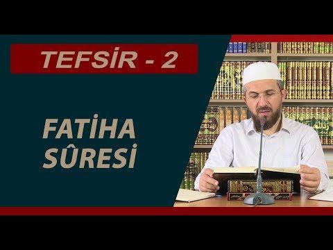 Tefsir Dersi 1 (Fatiha Suresi Tefsiri) - İhsan Şenocak Hoca