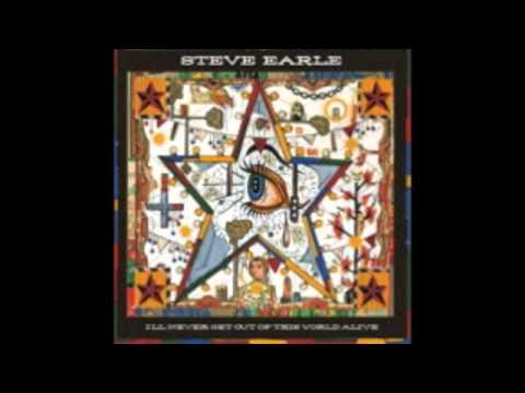 Steve Earle - You Tear Me Up