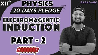 #2 Class 12   Physics   20 Days Pledge   Electromagnetic induction and Alternating Current