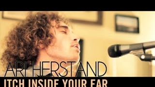 Watch Ari Herstand Itch Inside Your Ear video