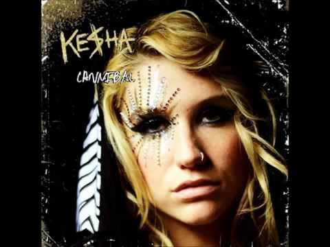 Kesha - Cannibal Music Videos