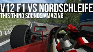 How Fast Can A V12 Formula 1 Car Lap The Nordschleife