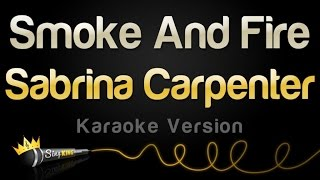 Baixar - Sabrina Carpenter Smoke And Fire Karaoke Version Grátis