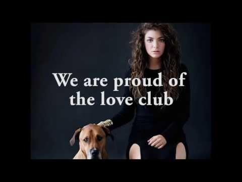 Lorde - Love Club