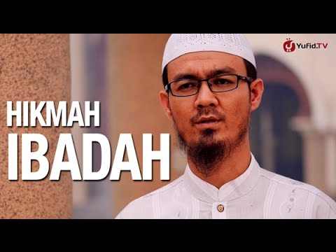 Ceramah Singkat: Hikmah Ibadah - Ustadz Abu Sa'ad Iskandar, Lc