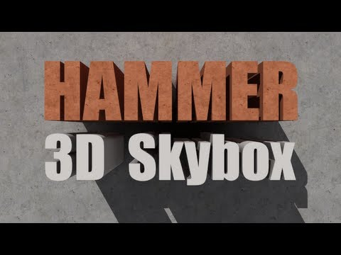 Hammer How-To #3: 3D Skybox