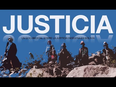 Indigenous Justice in Bolivia