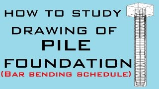 How to make BBS of Pile Foundation