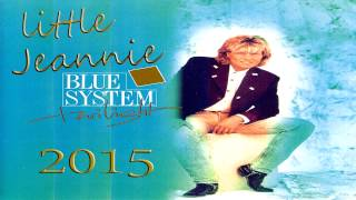 Blue System - Little Jeannie 2015