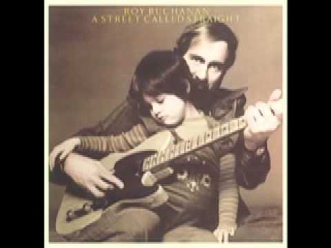 Roy Buchanan - Keep What You Got