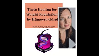 Theta Healing for Weight Regulation