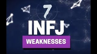 7 Weaknesses of the INFJ Personality Type