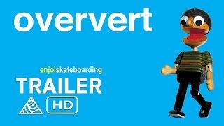 Oververt - Official Trailer - Enjoi Skateboards [HD]