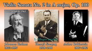 Brahms: Violin Sonata No. 2, Szeryng & Rubinstein (1960) ブラームス ヴァイオリンソナタ第2番 シェリング&ルービンシュタイン