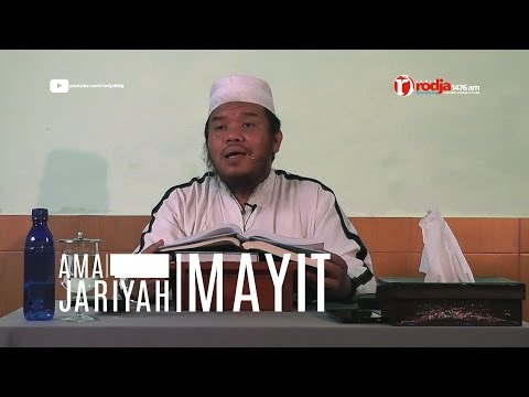 Syarh Riyadussalihin Ust Abu Haidar Assundawy (amal Jariyah Mayit)