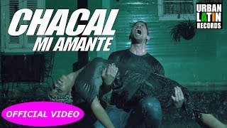 CHACAL - MI AMANTE - (OFFICIAL VIDEO) BACHATA 2017