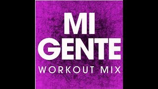 Mi Gente (Workout Remix)