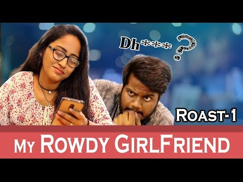 My Desi Girl Friend || Roast-1 ||Comedy Videos || By Ravi Ganjam