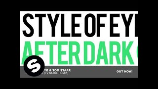 Style Of Eye & Tom Staar - After Dark (TV Noise Remix)