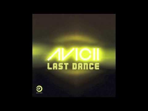 Avicii - Last Dance (NEW 2013) Radio Edit [YouLoveNeon Remix]