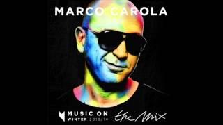 Marco Carola: Music On The Mix. Winter 2013/14