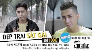 30Shine TV | Kem xôi TV | Đẹp trai sát gái đón Tết chỉ 100K - Tập 3