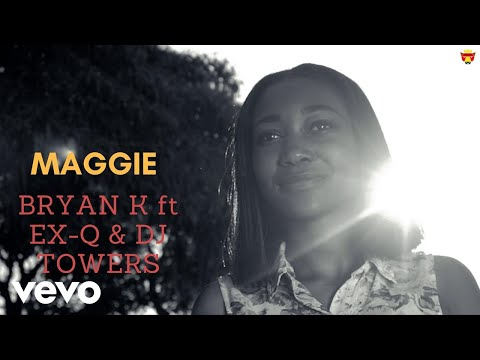 Bryan K - Maggie (Official Video) ft. ExQ, DJ Towers