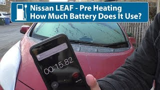 Nissan Leaf Preheat - How Much Battery Does It Use?