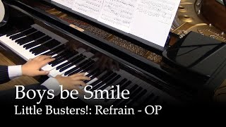 Boys be Smile - Little Busters Refrain OP [piano]