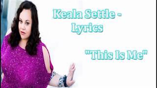 Keala Settle - This Is Me LYRICS
