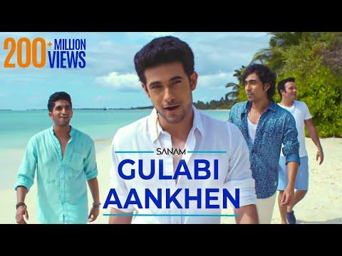 Gulabi Aankhen | Sanam