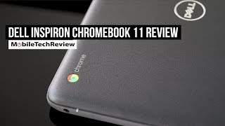 Dell Inspiron Chromebook 11 (3181) Review
