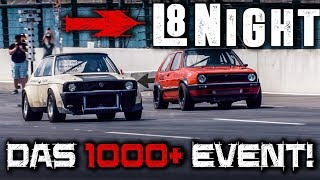 L8Night Event 2018 am Eurospeedway by Rad48  - DAS 1000+ PS EVENT