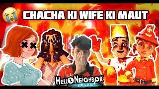 Hello Neighbor CHACHA KI WIFE KI MAUT || SEASON 2 ACT 3 || Funny android hindi gameplay || FINESTLY