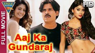 Aaj Ka Gundaraj Hindi Full Movie || Pawan Kalyan, Shriya Saran, Neha Oberoi || Hindi Movies Eagle