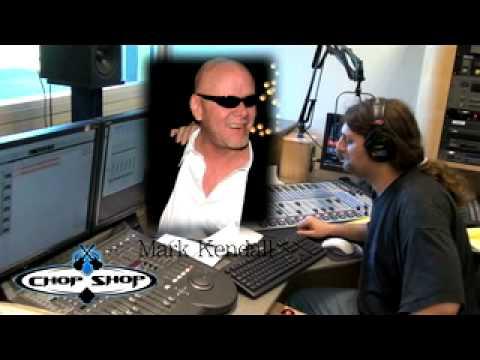 Mark Kendall Interview Chop Shop Radio
