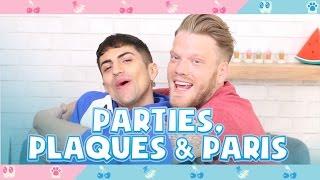 PARTIES, PLAQUES, & PARIS