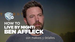 HOWTO | Hacer un film de gangsters: Ben Affleck