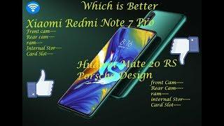 Xiaomi Redmi Note 7 Pro vs Huawei Mate 20 RS Porsche Design